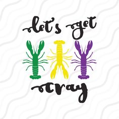 Excited to share this item from my shop: Lets Get Cray SVG, Crawfish svg, Mardi Gras SVG Cut t Mardi Gras Centerpieces, Mardi Gras Decorations, Mardi Gras Outfits, Mardi Gras Costumes, Mardi Gras Food, Mardi Gras Party, Silhouette Projects, Silhouette Studio, Silhouette Cameo