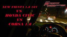 GRINGOS RACHADORES HONDA CIVIC VS NEW FIESTA 16V VS CORSA 1 8
