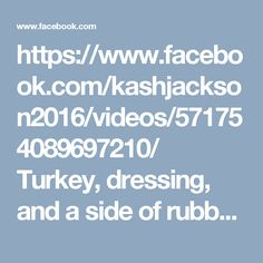https://www.facebook.com/kashjackson2016/videos/571754089697210/  Turkey, dressing, and a side of rubber bullets, quench your thirst with a water cannon