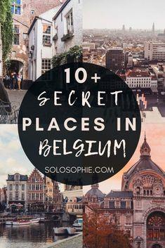 Hidden gems Belgium Europe/ 10+ Hidden Gems & Secret Spots in Belgium You Must Visit