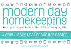 Modern Day Homekeeping - 4 Daily Tasks That Make Life Easier  via Clean Mama