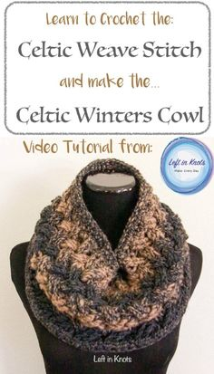This video tutorial will show you how to crochet the celtic weave stitch and how to make the Celtic Winters Cowl from Left in Knots. This free crochet pattern is a one skein project made with Lion Brand Scarfie yarn. Simple, elegant and modern.