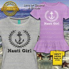 Too cute! Nautical shirts for girls & ladies - Nauti Girl by NavyMomShirts.com