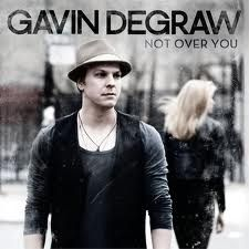 Gavin DeGraw...one of my favorite singer/sing writers.