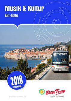 """Elite Tours Musik und Kultur 2016  Der """"Sommerkatalog"""" von Elite Tours für das Jahr 2016 ist schon da!"""