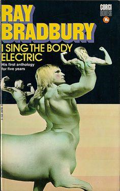 I Sing The Body Electric by Ray Bradbury, Publisher: Corgi Books Art Director & Designer: Stanislaw Fernandes, Illustrator: Nebular. Fantasy Book Covers, Fantasy Books, World Of Tomorrow, Science Fiction Books, Pulp Fiction, Beautiful Book Covers, Sci Fi Books, Body Electric, You Funny