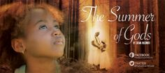 The Summer of Gods is a short film (20 minute runtime) about a troubled girl named Lili who unites with her Afro-Brazilian religious ancestry on a summer visit with family to their ancestral village in rural Brazil