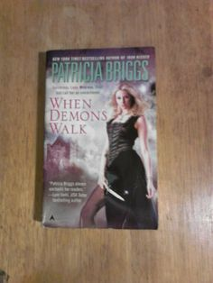 When Demons Walk by Patricia Briggs http://www.amazon.com/gp/aag/main/ref=olp_merch_name_4?ie=UTF8&asin=142011848X&isAmazonFulfilled=1&seller=A22NAM3XGIHBG8