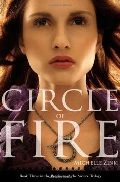 Circle of Fire (Prophecy of the Sisters Trilogy) by Michelle Zink, http://www.amazon.com/dp/0316034460/ref=cm_sw_r_pi_dp_oGnbrb1B7DV3D