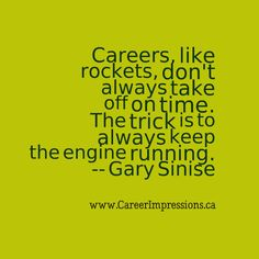 Careers are like rockets....