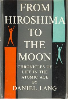 A Marilyn Monroe owned copy of From Hiroshima to the Moon: Chronicles of Life in the Atomic Age by Daniel Lang (New York: Simon and Schuster, 1959). Christie's bookplate affixed to endpaper. Accompanied by a lotted Christie's bookmark.