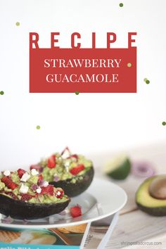 Make this fresh, delicious, and healthy strawberry guacamole recipe served in the avocado shells for a Cinco de Mayo party, or just pair it with chips, salsa, and dip for a fun dinner taco bar the whole family will love!