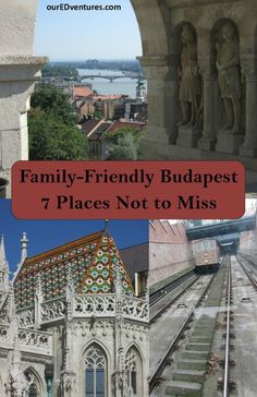 The beautiful city of Budapest is a great destination for families.  There are puppet theaters, parks, a zoo, a castle and so much more for families to enjoy.