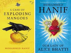Mohammed Hanif - A Case of Exploding Mangoes - Our Lady of Alice Bhatti