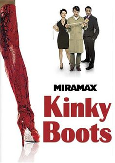 2005- Kinky Boots is a British-American comedy-drama based on a true story.  Charlie has inherited the family's failing shoe factory when he's father dies.  He forms an unlikely partnership with Lola, a drag queen, to save the business.  Charlie develops a plan to produce custom footwear for drag queens, instead of the handmade men's' dress shoes his company was known for but are no longer in demand. **I LOVED this movie.  Must See!