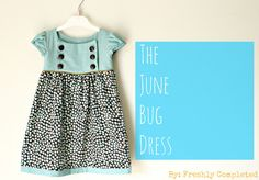 Freshly Completed: The June Bug Dress
