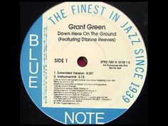 ▶ Grant Green feat. Dianne Reeves - Down Here On The Ground (The Ummah Remix) - YouTube