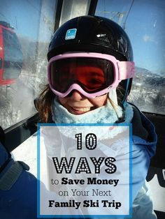 10 Easy Ways to Save Money on a Family Ski Trip   Kids Unplugged