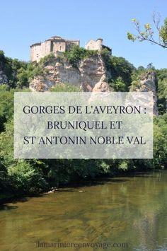Les Gorges de l'Aveyron de Bruniquel à Saint Antonin Noble Val