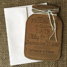 A personal favorite from my Etsy shop https://www.etsy.com/listing/256854548/preserve-our-date-save-the-dates-mason