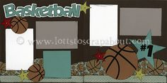 Basketball Scrapbook Page Kit - Click Image to Close