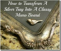 Transforming A Silver Tray Into A Chalkboard | Three Dogs At Home