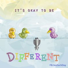 Ah . . . NLD, ADHD, Asperger's, Depression, Anxiety, PTSD, . . . YES, It's Okay to be Different!