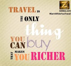 One life! Travel as much as you can. Use ZALDEE App and earn while you travel. www.zaldee.com .  Download ZALDEE app. It's FREE.   Zaldee – earn while you travel, is the coolest way to earn money from excess baggage space available with you while traveling anywhere.   #ZALDEE #EarnWhileYouTravel #ShipOnDemand #package #luggage #baggage #journey #courier #ExcessBaggage #shipping #travel #traveling #sharing #BudgetTravel #FreeMoney #vacation #backpacking #CheapTravel #SharingEconomy #OnDemand
