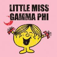 Gamma Phi Beta-Just a little Miss Gamma Phi!