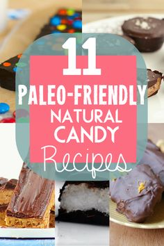 If you're on a healthy kick, but still want to indulge your sweet tooth, you're not out of luck. We've rounded up 11 natural candy recipes you can enjoy.