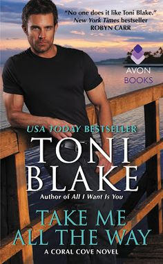 Toot's Book Reviews: Spotlight: Take Me All the Way (Coral Cove #3) by Toni Blake