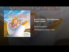 End Credits - The Rescuers Down Under