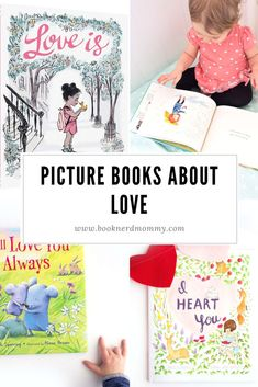 A list of beautiful picture books all about the nature of love that are perfect for expressing love to your kids.