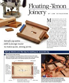 Floating Tenon Joinery - Joinery