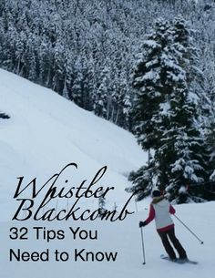 Solo At Whistler Blackcomb: 32 Tips You Need to Know  http://solotravelerblog.com/solo-at-whistler-blackcomb-32-tips/