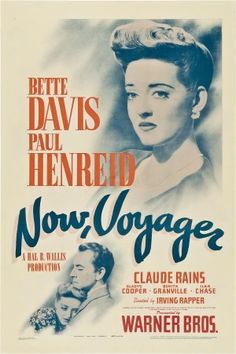 Now, Voyager--- This is a gem movie in Old Hollywood!