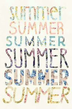 Summer time is here!!!! Love the vacation time of year!!!!