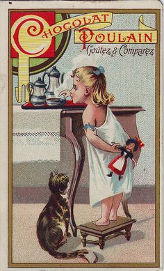 CHROMO CHOCOLAT POULAIN- IRL ON SMALL STOOL REACHING FOR A BOWL OF CHOCOLATE WATCHED BY CAT - HEROLD by patrick.marks,