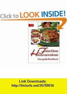 Fleischlose Hausmannskost (9783702010652) John Boyne , ISBN-10: 3702010653  , ISBN-13: 978-3702010652 ,  , tutorials , pdf , ebook , torrent , downloads , rapidshare , filesonic , hotfile , megaupload , fileserve