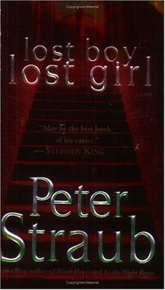 Lost Boy, Lost Girl ~ Peter Straub