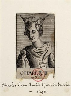 Charles Jean Amédée II, duc de Savoie (1488-1496). . . 2 years old at the death of his father, dies himself at the age of 8.