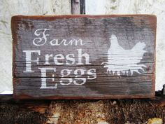 Farm Fresh Eggs Sign Chicken Coop Sign Montana Made Country Rustic Primitive Weathered Wood Sign Rooster Farmhouse Hen House FTTeam OFG Team on Etsy, $25.00