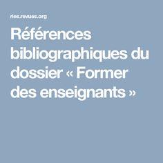 Références bibliographiques du dossier «Former des enseignants»