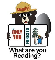 Fires are raging across California. Ranger Bear reminds us to protect our forests. Image added to cafepress.com/DesignClass Big Eyes, Forests, Rage, Bookmarks, California, Bear, Reading, Books, Libros