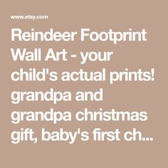 Reindeer Footprint Wall Art - your child's actual prints! grandpa and grandpa christmas gift, baby's first christmas, footprint kit 306B-pap