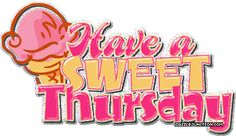 happy thursday - Thursday Greetings, Happy Thursday Quotes, Its Friday Quotes, Thirsty Thursday, It's Thursday, Good Morning Thursday, Good Morning Everyone, Sunday, Happy Weekend
