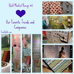 We're recapping our favorite booths and the exciting trends we saw at Quilt Market.
