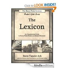 New Release for Kindle-The Lexicon (The Harry Potter Lexicon Reader's Guide Series)