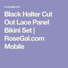 Black Halter Cut Out Lace Panel Bikini Set   RoseGal.com Mobile
