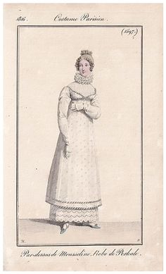 """1816. """"Overdress [par-dessus] of muslin. Dress of percale."""" I'm not completely sure whether """"percale"""" as obvious translation means that it was truly what we would NOW call percale."""